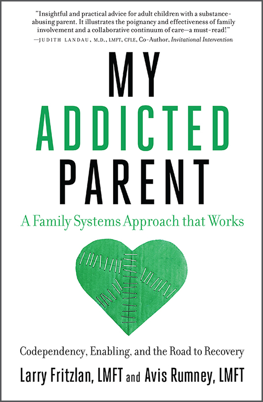 My Addicted Parent by Larry Fritzlan