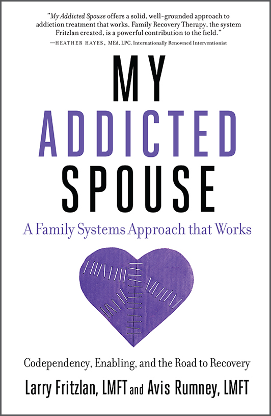 My Addicted Spouse by Larry Fritzlan